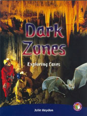 Dark Zones: Exploring Caves